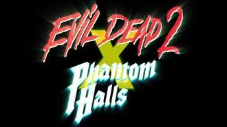 Evil Dead 2 x Phantom Halls - out now on Steam!
