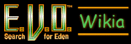 E.V.O. Search for Eden Wikia