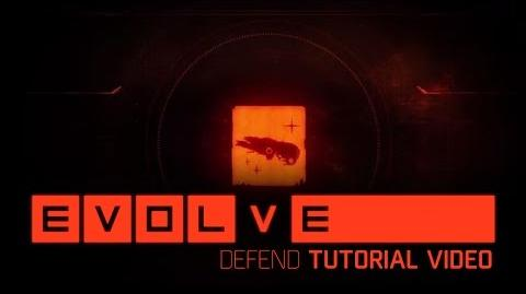 Evolve Tutorial Defend