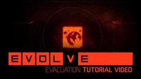 Evolve Tutorial Evacuation