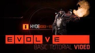 Evolve- Hyde Basic Tutorial