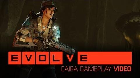 Evolve – Caira Gameplay Video