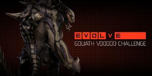 2K EVOLVE GOLIATH VOODOO CHALLENGE