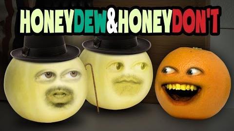 Annoying Orange - Honeydew and Honeydon't! (feat. Wilson Cleveland & Joe Nation)