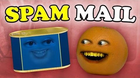Annoying Orange - Spam Mail