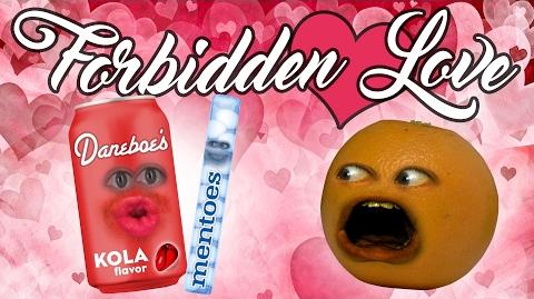 Annoying Orange - Forbidden Love