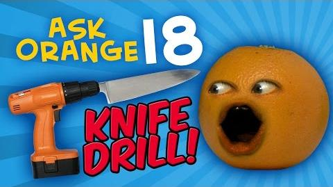 Annoying Orange - Ask Orange 18 Knife Drill!