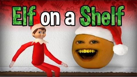 Annoying Orange - Elf on the Shelf! (ft. Ali Spagnola)