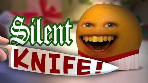Annoying Orange - Silent Knife (Silent Night Parody)