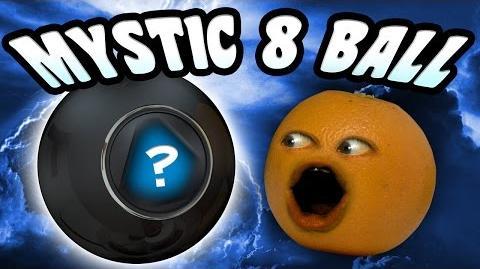 Annoying Orange - Mystic 8 Ball