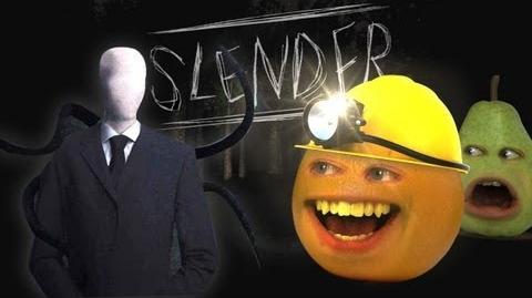 Annoying Orange - vs Slender