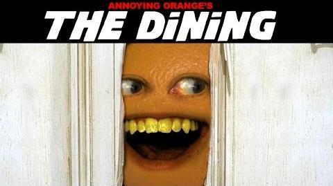 Annoying Orange - The Dining (The Shining Spoof!)