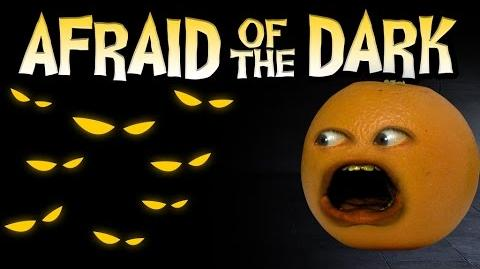 Annoying Orange - Afraid of the Dark!