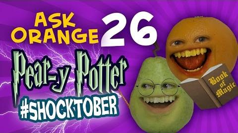 Annoying Orange - Ask Orange 26 Pear-y Potter! Shocktober