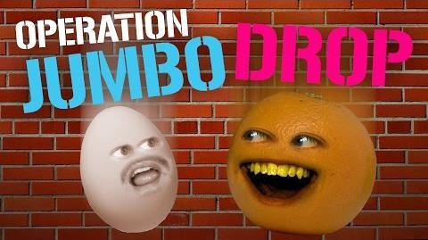 Annoying Orange - Operation Jumbo Drop