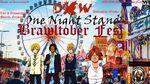 DXW One Night Stand Brawltober Fest