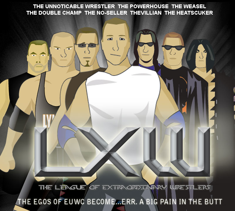 LXW The League of Extraordinary Wrestlers   The eWrestling