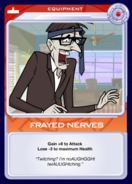 Frayed Nerves