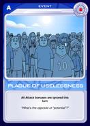 Plague of Uselessness