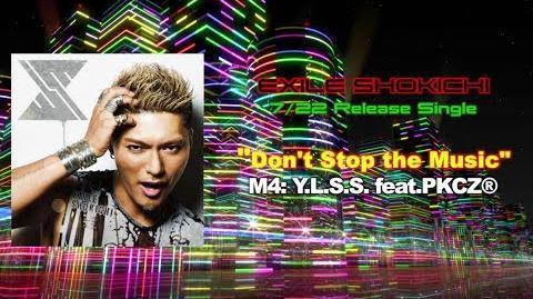 EXILE SHOKICHI - Y.L.S.S. feat