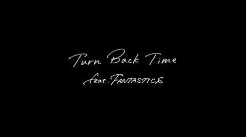 EXILE - Turn Back Time feat. FANTASTICS (Lyric Video)
