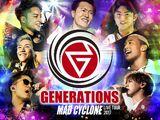 GENERATIONS LIVE TOUR 2017 MAD CYCLONE SET LIST