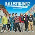 BALLISTIK BOYZ - BALLISTIK BOYZ DVD cover