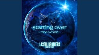 Sandaime J SOUL BROTHERS from EXILE TRIBE - starting over ~one world~ (audio)