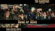 THE RAMPAGE from EXILE TRIBE vs BALLISTIK BOYZ from EXILE TRIBE - Dead or Alive