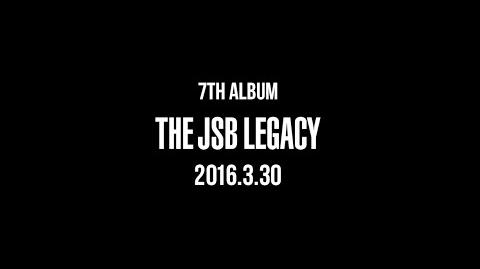 """Sandaime J Soul Brothers from EXILE TRIBE - NEW ALBUM """"THE JSB LEGACY"""" Teaser movie vol"""