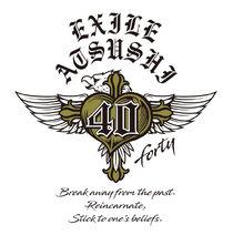 EXILE ATSUSHI - 40 ~forty~ logo (white)