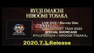 LDH PERFECT YEAR 2020 SPECIAL SHOWCASE RYUJI IMAICHI HIROOMI TOSAKA (TEASER)