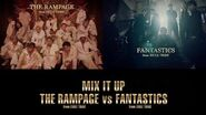 THE RAMPAGE from EXILE TRIBE vs FANTASTICS from EXILE TRIBE - MIX IT UP