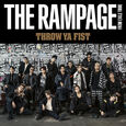 THE RAMPAGE - THROW YA FIST limited DVD cover
