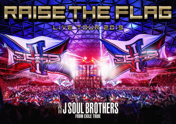 """RAISE THE FLAG"" live DVD/Blu-ray"
