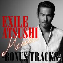 EXILE ATSUSHI - Music -BONUS TRACKS- digital cover