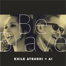 EXILE ATSUSHI - Be Brave cover
