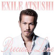 EXILE ATSUSHI - Precious Love cover