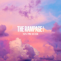 THE RAMPAGE - MY PRAYER cover