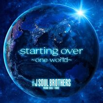 Sandaime J SOUL BROTHERS - starting over ~one world~ cover