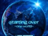 Starting over ~one world~