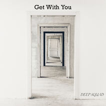 DEEP SQUAD - Get With You cover