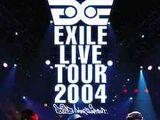 """EXILE LIVE TOUR 2004 """"EXILE ENTERTAINMENT"""""""