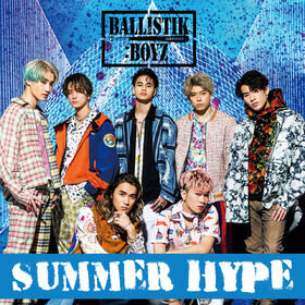 BALLISTIK BOYZ - SUMMER HYPE cover