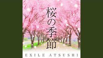 EXILE ATSUSHI - Sakura no Kisetsu -Gasshou Ver.- (audio)