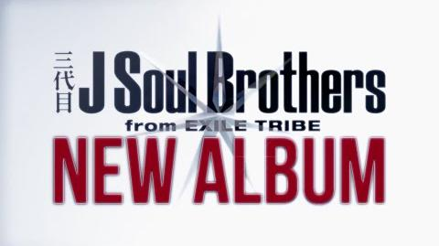 Sandaime J Soul Brothers from EXILE TRIBE - THE JSB LEGACY CM