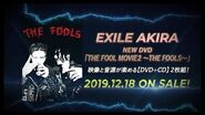 "EXILE AKIRA - DVD ""THE FOOL MOVIE ~THE FOOLS~"" TEASER"