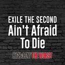 Ain't Afraid To Die