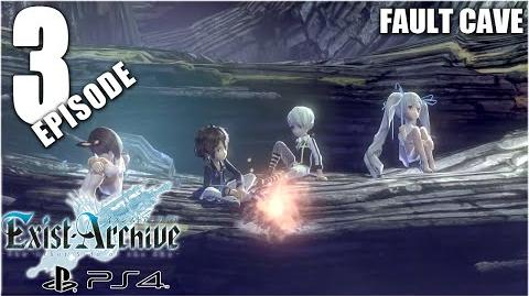 Exist Archive - Episode 3 Fault Cave 「イグジストアーカイヴ」
