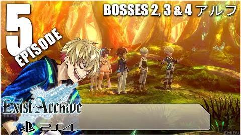 Exist Archive - Episode 5 Bosses 2, 3 & 4 アルフ 「イグジストアーカイヴ」